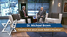 Dr. Michael Brown: Christians Ask about Jewish Beliefs & Practices (Part 1) (June 6, 2016)