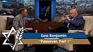 Rabbi Jonathan Bernis and Ezra Benjamin   Passover, Part 1